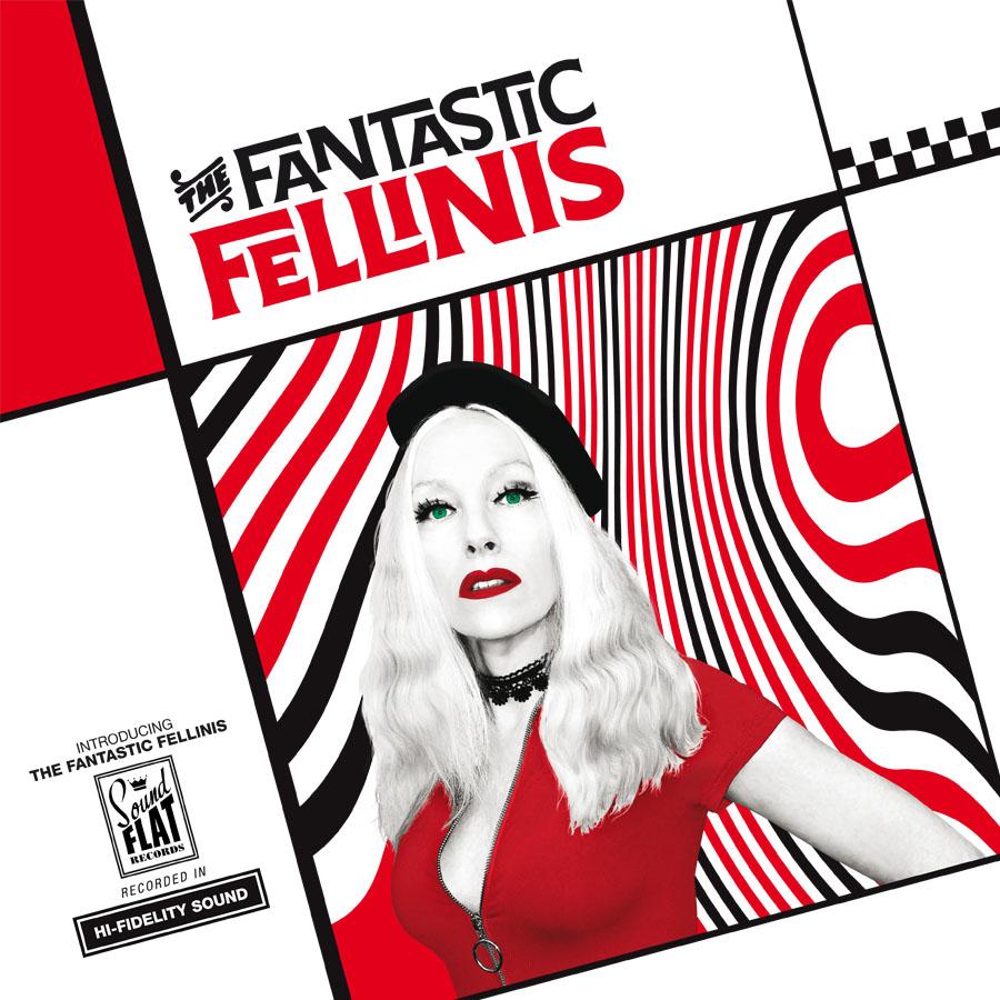 THE FANTASTIC FELLINIS - Introducing The Fantastic Fellinis LP